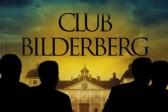 Le Bilderberg prépare le mondialisme totalitaire