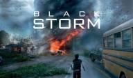 FILM CATASTROPHE Black Storm (Tempête noire) <br/>Cinéma&nbsp;