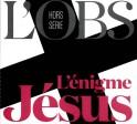"""""""L'énigme Jésus"""" : <em>L'Obs</em> fait la synthèse des sceptiques pour le grand public"""