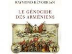 """""""Le Génocide des Arméniens"""", par Raymond Kévorkian"""