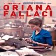 BIOGRAPHIE HISTORIQUE (BIOPIC) Oriana Fallaci ♥