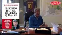 Philippe de Villiers, Le moment est venu de dire ce que j'ai vu, Albin Michel, 2015. 344 pages. Prix: 21,50€
