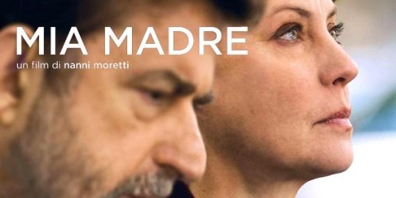 Mia Madre film réalisateur Nanni Moretti