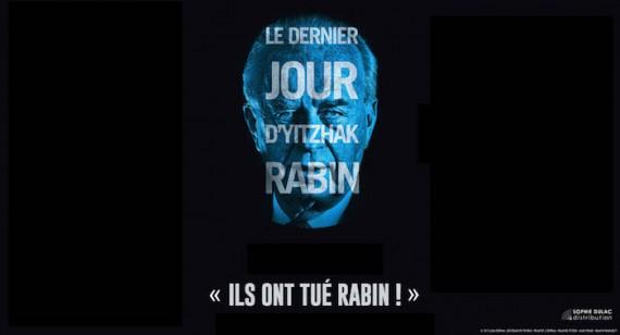 Dernier Jour Yitzhak Rabin documentaire film politique