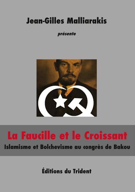 Faucille Croissant islamisme bolchevisme Malliarakis