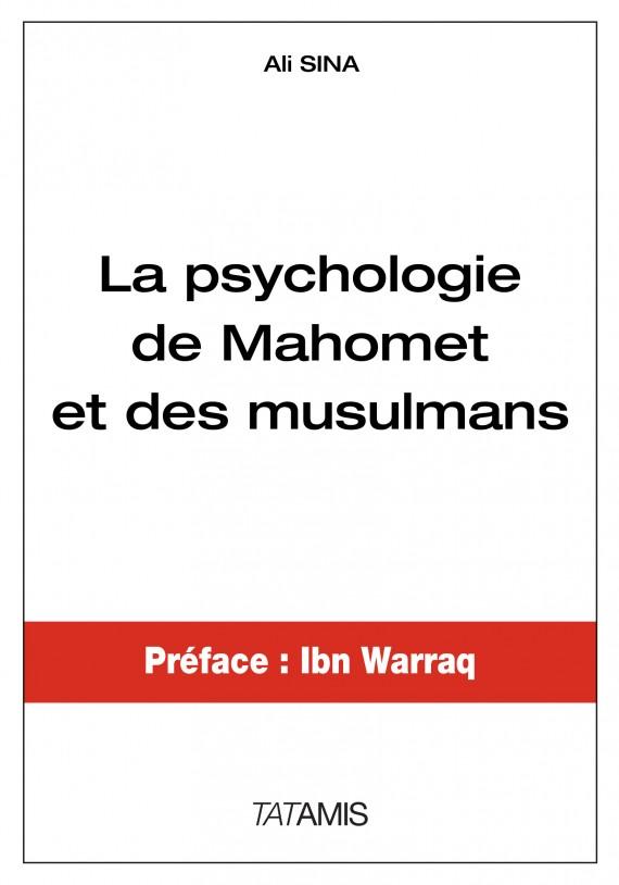 psychologie Mahomet musulmans livre Ali Sina