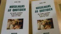 """""""Musulmans au quotidien"""" de Nilüfer Göle: fausse science et propagande"""
