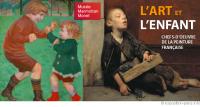 Exposition/PEINTURE<br>L'art et l'enfant, chefs-d'œuvre de la peinture française ♥