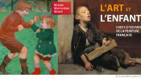 Exposition/PEINTUREL'art et l'enfant, chefs-d'œuvre de la peinture française ♥