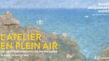 Exposition   L'Atelier en plein air:les impressionnistes en Normandie ♥♥♥