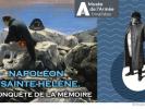 Exposition/HISTOIRENapoléon à Sainte-HélèneLa conquête de la mémoire ♥♥
