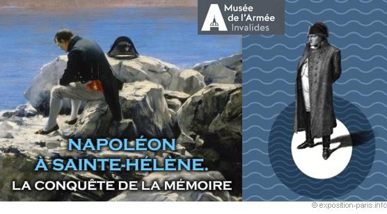Napoléon Sainte Hélène conquête mémoire histoire exposition
