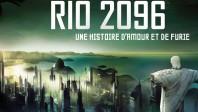 Fantastique  Rio 2096&nbsp;:<br>une histoire d'amour et de furie ♠