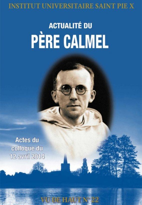 Actualité Père Calmel Institut saint Pie X Vu haut