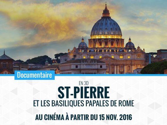 Saint Pierre basiliques papales Rome 3D documentaire film