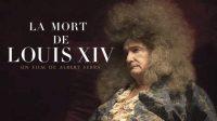 DRAME HISTORIQUE La mort de Louis XIV ♠