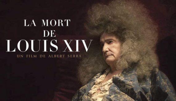mort Louis XIV drame historique film cinéma