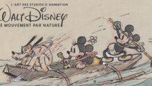 Exposition: ART DU DESSIN ANIMEWalt Disney, le mouvement par nature ♥♥♥