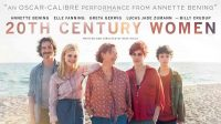 COMEDIE/DRAME HISTORIQUE<br>20TH Century Women •