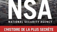 "Retour sur : ""NSA, National Security Agency"" par Claude Delesse"