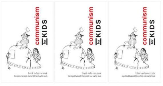 Adamczak MIT Press communisme Kids marxisme livre propagande enfants