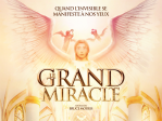 DRAME CHRETIEN (ENFANTS)<br>Le grand miracle ♥♥♥