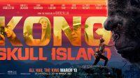 ACTION/FANTASTIQUEKong: Skull Island •