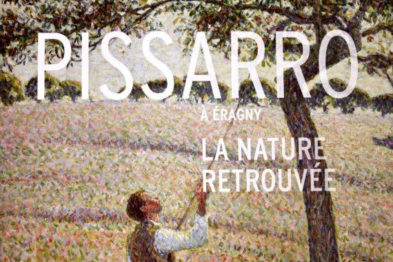 Saison Pissaro Paris premier impressionniste Eragny nature retrouvée Peinture Exposition