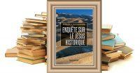 """A propos de """"L'enquête sur le Jésus historique"""" de Robert Hutchinson"""