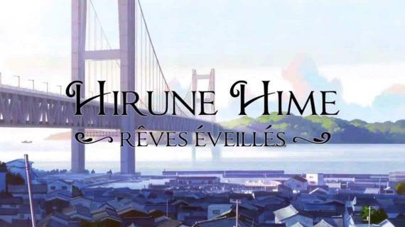 Hirune Hime Rêves éveillés conte enfants animation film