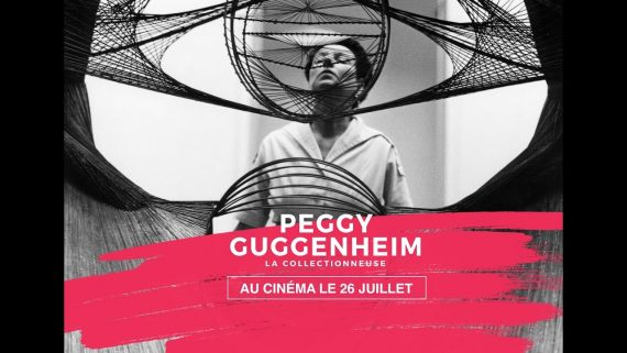 Peggy Guggenheim collectionneuse documentaire film