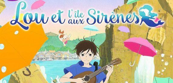 Lou île sirènes fantastique enfants animation Film