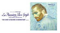 FILM EXPERIMENTAL La passion Van Gogh ♥♥