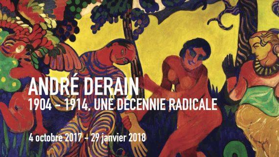 André Derain 1904 1914 décennie radicale peinture exposition