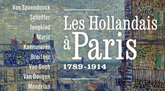 Hollandais Paris 1789 1914 Peinture Exposition