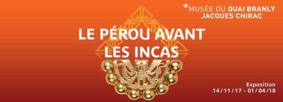 Pérou avant Incas Archéologie Histoire Exposition