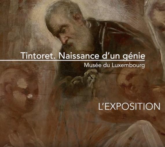 PEINTURE Exposition Tintoret naissance génie