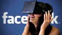 Oculus VR: Facebook veut accélérer l'avènement de la «réalité virtuelle» pour connecter ses membres