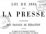 Loi de 1881 sur la liberté de la presse: à l'ère de l'Internet, un remodelage en vue?