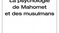 La psychologie de Mahomet et des musulmans