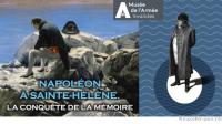 Exposition/HISTOIRE<br>Napoléon à Sainte-Hélène<br>La conquête de la mémoire ♥♥