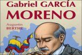 Gabriel Garcia Moreno, un président catholique exemplaire<br>Réédition de Gabriel Garcia Moreno, d'Augustin BERTHE chez Clovis