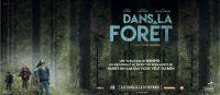 DRAME/FANTASTIQUE<br>Dans la forêt ♠