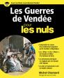 «Les Guerres de Vendée pour les Nuls», un ouvrage excellent et nécessaire!