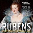 Exposition&nbsp;: PEINTURE/HISTOIRE<br>Rubens, Portraits princiers ♥♥♥