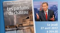 Les parfums du château: François Billot de Lochner; éditions TerraMare; 232 p.