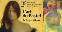 Exposition/ART GRAPHIQUE<br>L'Art du pastel de Degas à Redon ♥♥♥