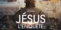 «Jésus, l'enquête»: jusqu'au bout des preuves de la Résurrection