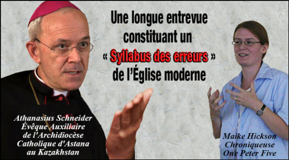 Athanasius Schneider union homosexuelles Alfie Evans ordination femmes protestants